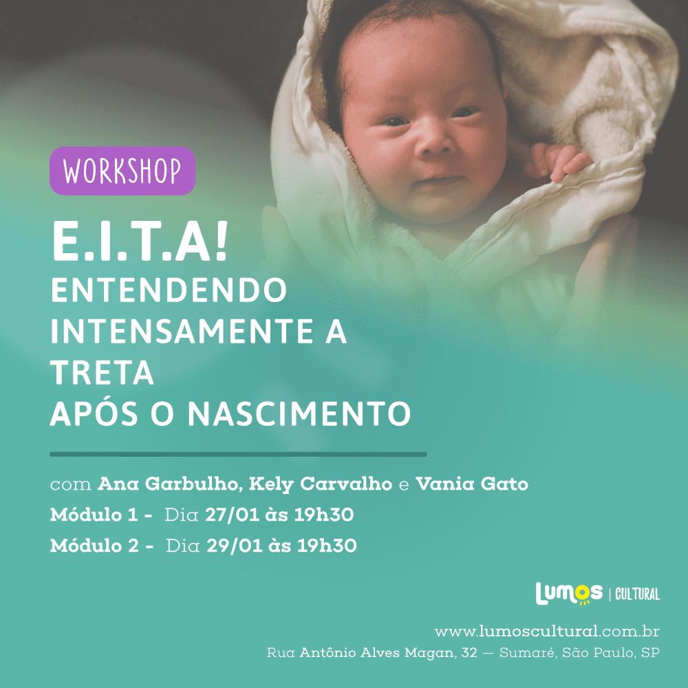 EITA! Entendendo Intensamente a Treta Após o nascimento