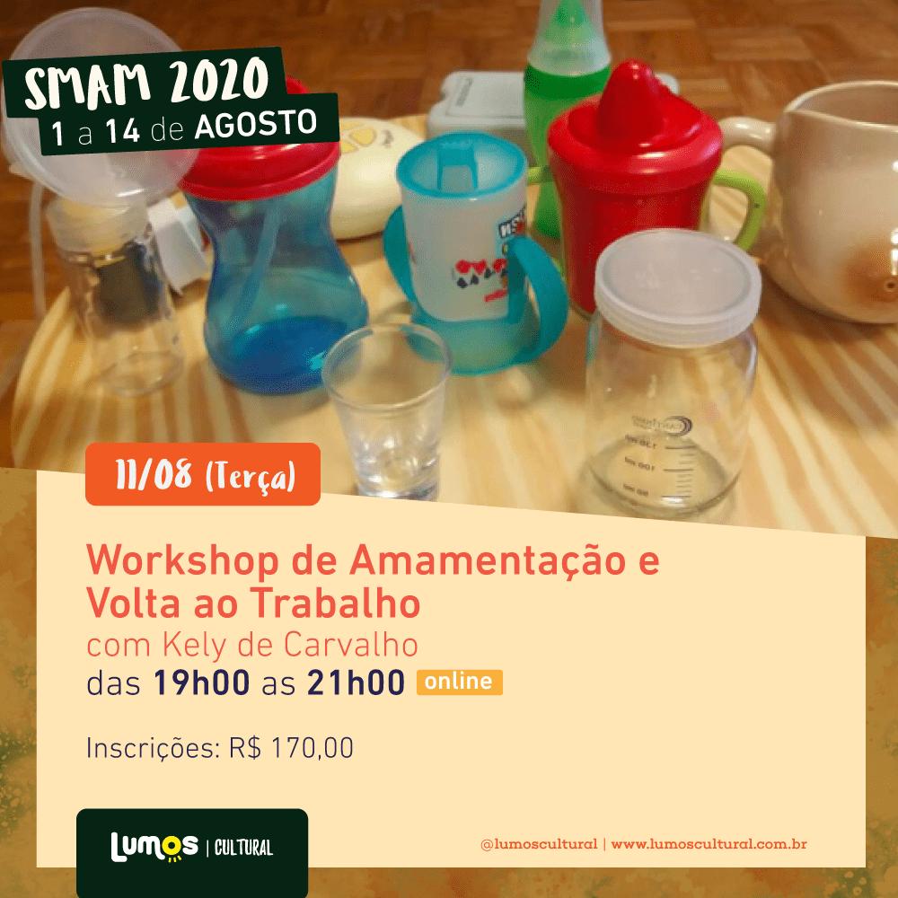 SMAM 2020 - Workshop de Amamentação e Volta ao Trabalho